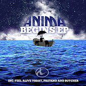 Play & Download Begins EP by Anima | Napster