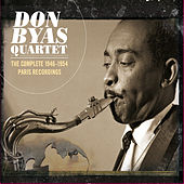 Play & Download The Complete 1946-1954 Paris Recordings (Bonus Track Version) by Don Byas | Napster