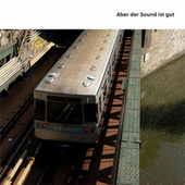 Aber der Sound ist gut by Various Artists