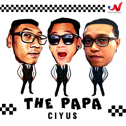 Play & Download Ciyus by PAPA | Napster