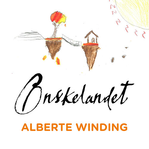 Play & Download Ønskelandet by Alberte Winding | Napster