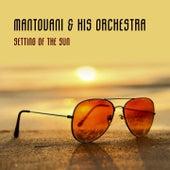 Setting Of The Sun von Mantovani & His Orchestra