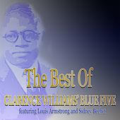 Play & Download The Best of Clarence Williams' Blue Five (Jazz Essential) by Clarence Williams | Napster
