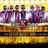 Play & Download En Vivo Desde Kusey Bar Culiacan Sinaloa by Los Buknas De Culiacan | Napster