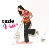 Play & Download Ze Live by Zazie | Napster
