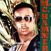 Let's Get It Started by MC Hammer