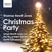 Play & Download Thomas Hewitt Jones: Christmas Party by Various Artists | Napster