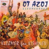 Play & Download Klezmer Fon Kishinev by Ot Azoj Klezmerband | Napster