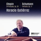 Horacio Gutiérrez Plays Chopin and Schumann by Horacio Gutierrez