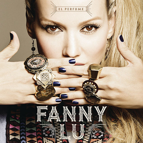 Play & Download El Perfume by Fanny Lu | Napster