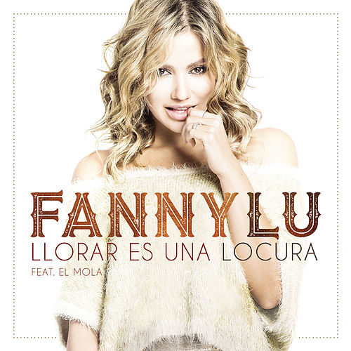 Play & Download Llorar Es Una Locura by Fanny Lu | Napster