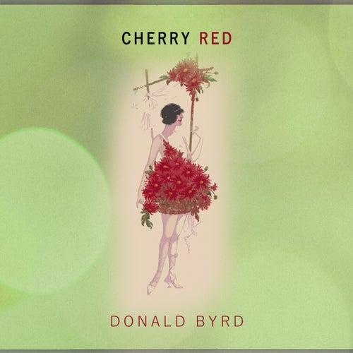 Cherry Red von Donald Byrd
