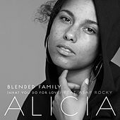 Blended Family (What You Do For Love) von Alicia Keys