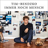 Play & Download Immer noch Mensch by Tim Bendzko | Napster