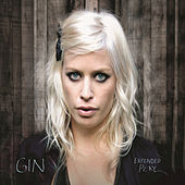 Extended Play by Gin Wigmore
