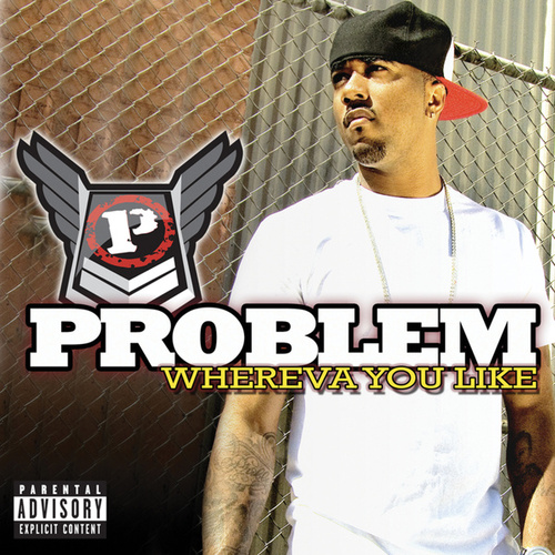 Play & Download Whereva U Like by Problem | Napster