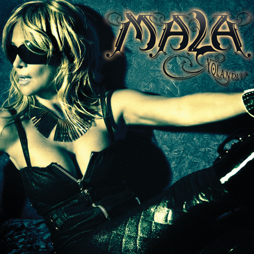 Play & Download Mala by Yolandita Monge | Napster