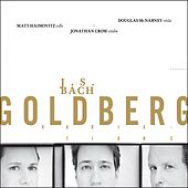 Play & Download J.S. Bach: Goldberg Variations by Matt Haimovitz | Napster