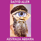 Play & Download Australia Aquaria by Daevid Allen | Napster
