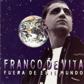 Play & Download Fuera De Este Mundo by Franco De Vita | Napster