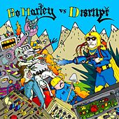 Bo Marley vs. Disrupt by Various Artists