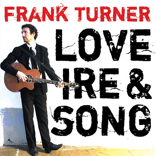 Play & Download Love Ire & Song by Frank Turner | Napster