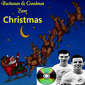 Buchanan & Goodman Save Christmas by Dickie Goodman