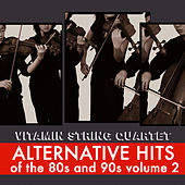 Alternative Hits of the 80's and 90's Vol. 2 by Vitamin String Quartet