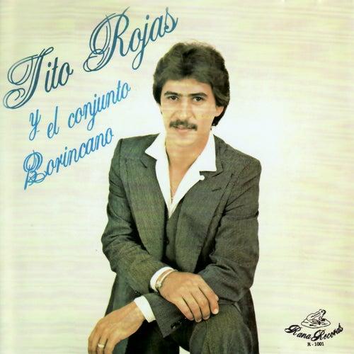 Play & Download Tito Rojas Y El Conjunto Borincano by Tito Rojas | Napster