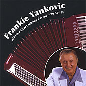 Frankie Yankovic With the Great Johnny Pecon by Frankie Yankovic