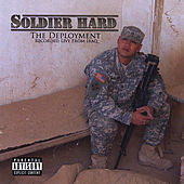 The Deployment by Soldier Hard