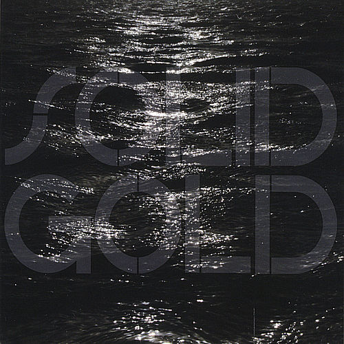 Bodies of Water by Solid Gold