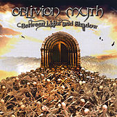 Between Light and Shadow by Oblivion Myth