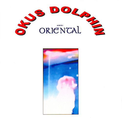 Play & Download Oriental by Okus Dolphin | Napster