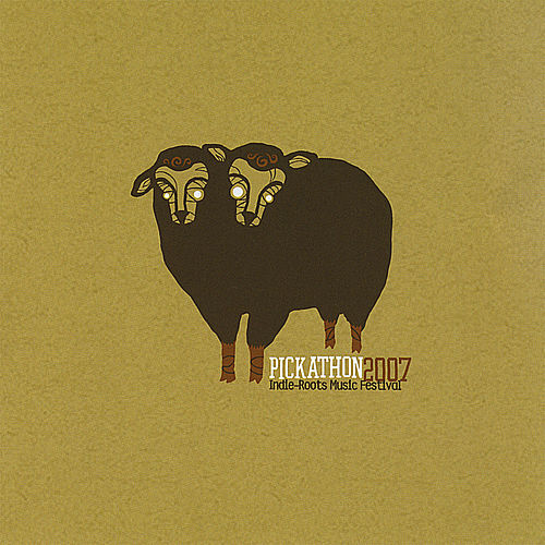 Play & Download Pickathon 2007 by Various Artists | Napster