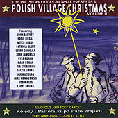 Polish Village Christmas Ii by Polish American All Stars