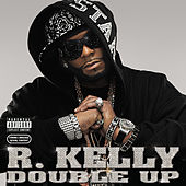 Play & Download Double Up by R. Kelly | Napster