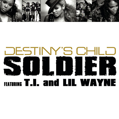 Play & Download 'Soldier'  Mixes : 2 Track Bundle by Destiny's Child | Napster