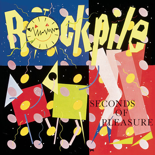Seconds Of Pleasure by Rockpile