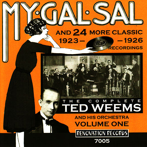 Play & Download The Complete Ted Weems and His Orchestra Vol. 1 (1923-1926) by Ted Weems | Napster