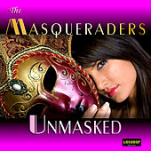 Unmasked by The Masqueraders