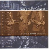 Here Come The Boys-A Canadian Crooner Collection by Various Artists