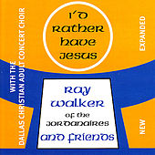 I'd Rather Have Jesus by Various Artists