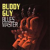 Play & Download Blues Master by Buddy Guy | Napster
