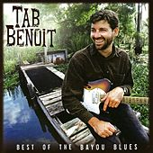 Best of the Bayou Blues by Tab Benoit
