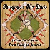 Play & Download Bluegrass All Stars - Sixteen Grand Slams From Sugar Hill Records by Various Artists | Napster