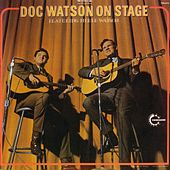 Play & Download Doc Watson on Stage by Doc Watson | Napster