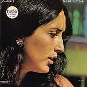 Play & Download The First 10 Years by Joan Baez | Napster