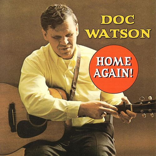 Home Again! by Doc Watson