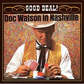 Play & Download Good Deal! by Doc Watson | Napster